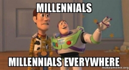 You try being a millennial